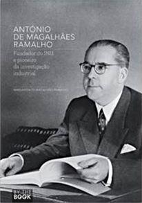 antonio-de-magalhaes-ramalho-fundador-do-inii-e-pioneiro-da-investigacao-industrial-2014