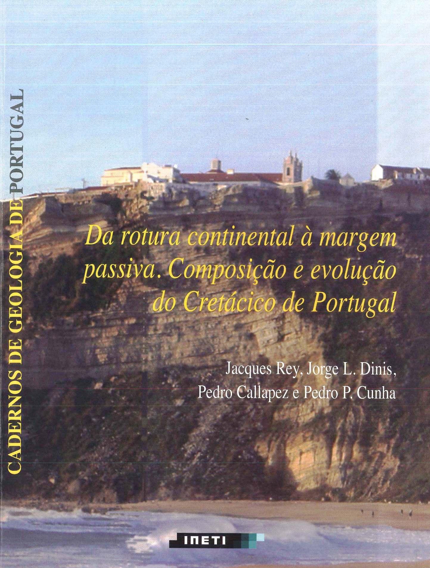 DDa Rotura Continental à Margem Passiva. Composição e Evolução do Cretácico de Portugal (2006)