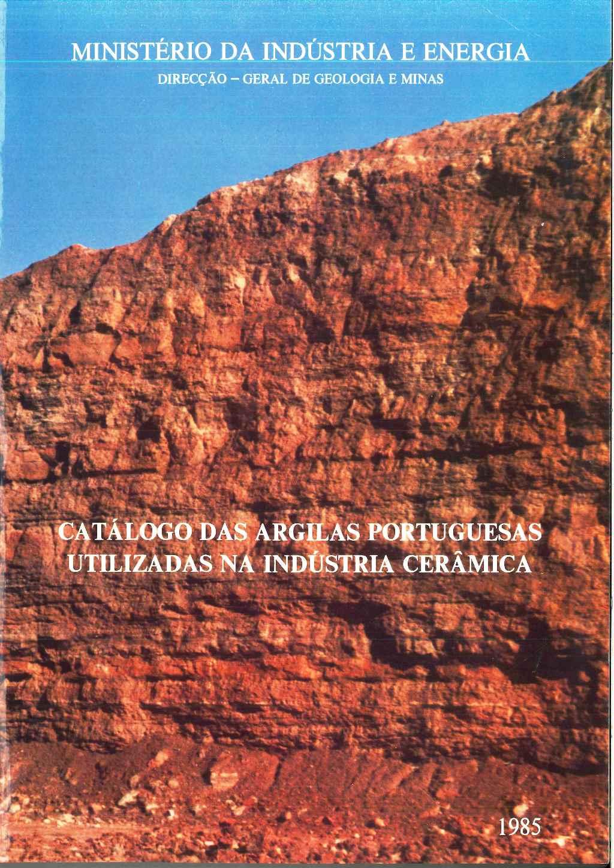 Catálogo das Argilas Portuguesas Utilizadas na Indústria Cerâmica