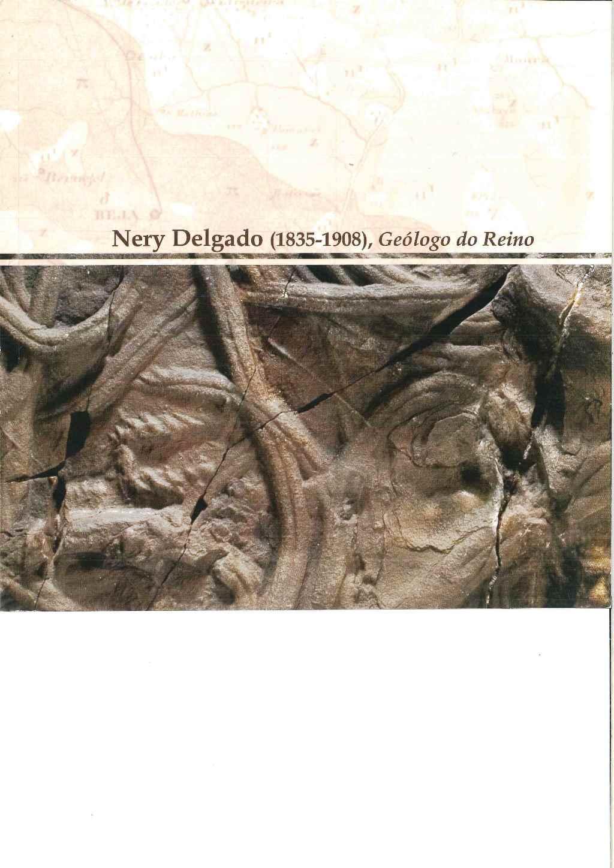 Nery Delgado, 1835-1908: geólogo do Reino