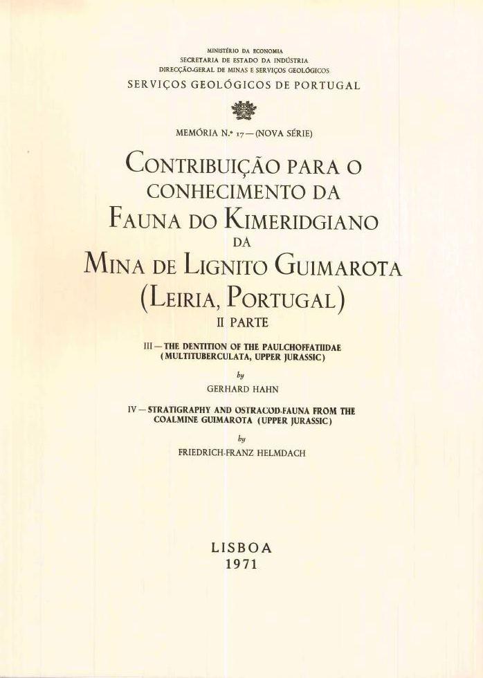 Nº 17 - Contribuição para o Conhecimento da Fauna do Kimeridgiano da Mina de Lignito Guimarota (Leiria, Portugal) - II Parte (1971)