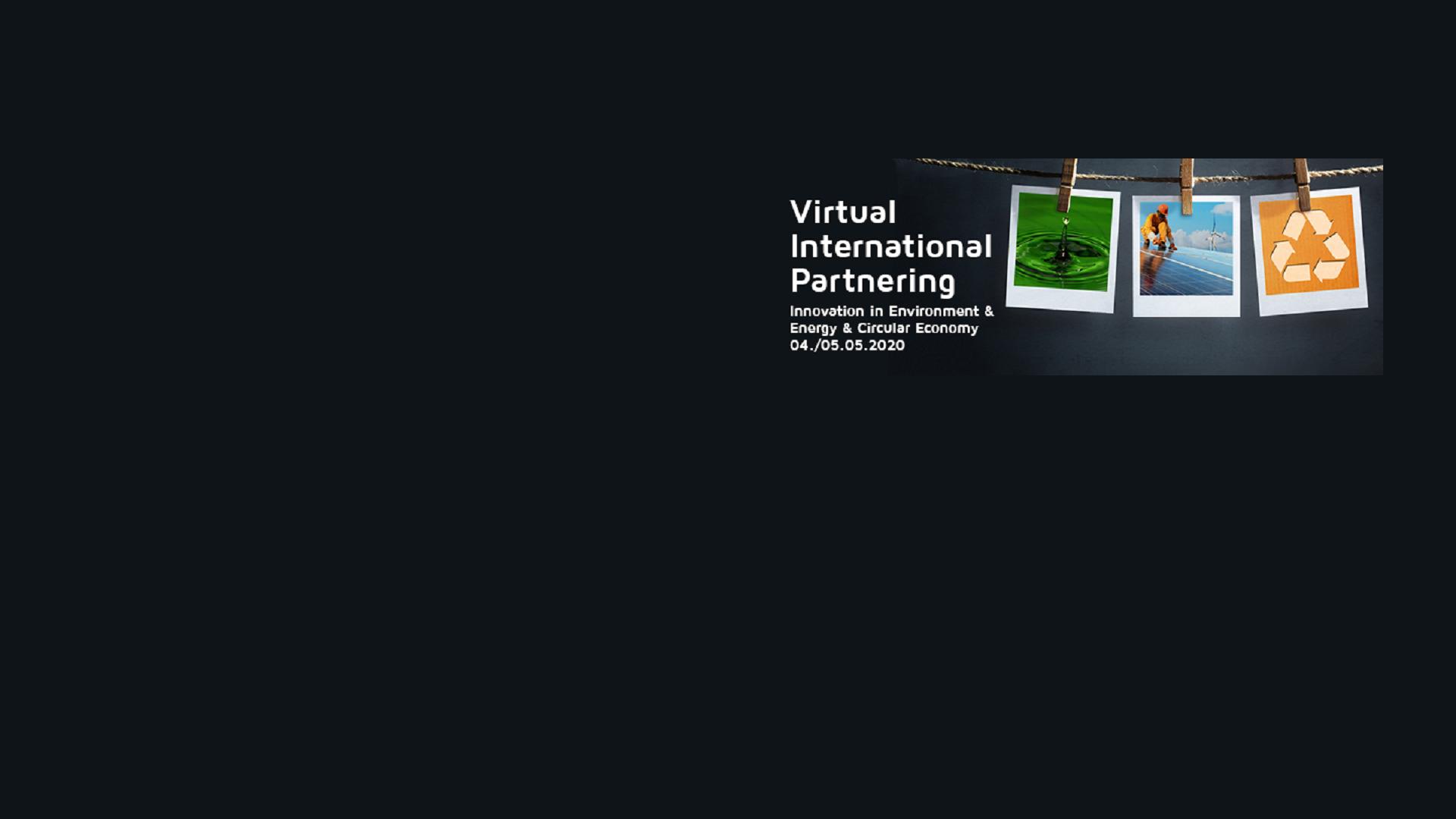 Virtual International Partnering – Innovation in Environment & Energy & Circular Economy