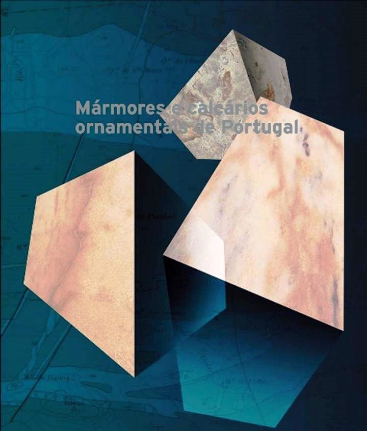 Mármores e calcários ornamentais de Portugal - Monografia
