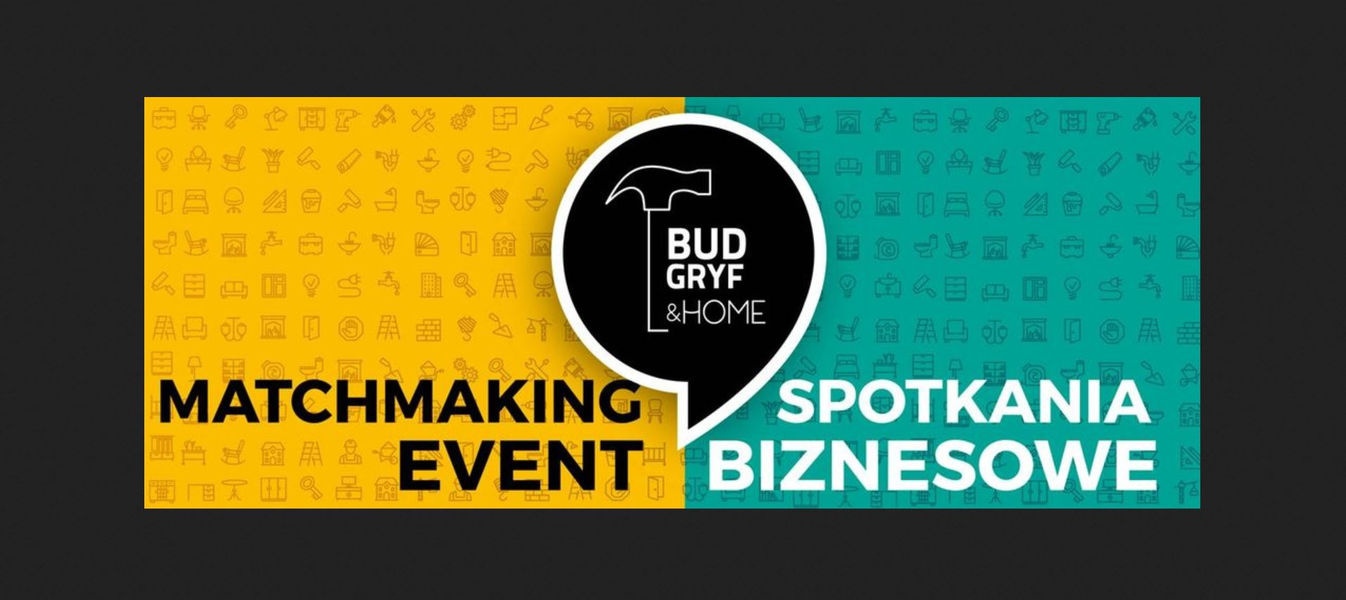 BUD-GRYF & HOME Matchmaking