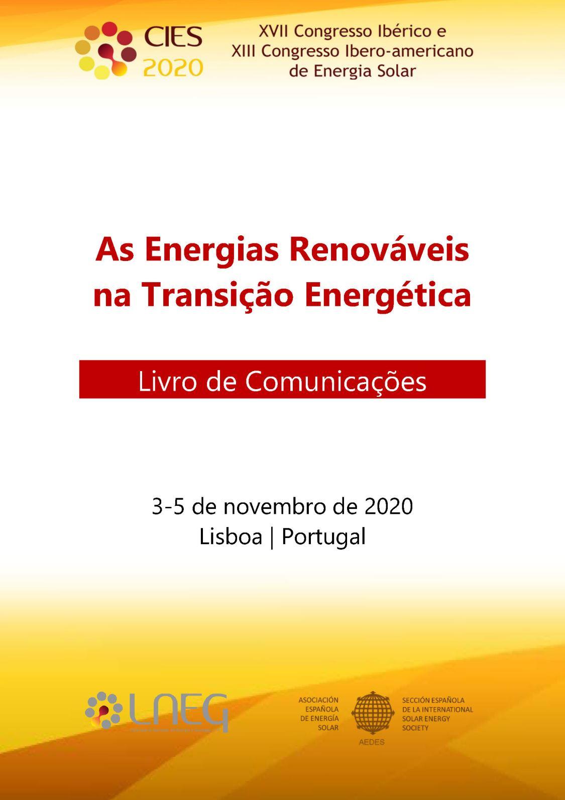 As Energias Renováveis na Transição Energética: Livro de Comunicações do XVII Congresso Ibérico e XIII Congresso Ibero-americano de Energia Solar (2020)