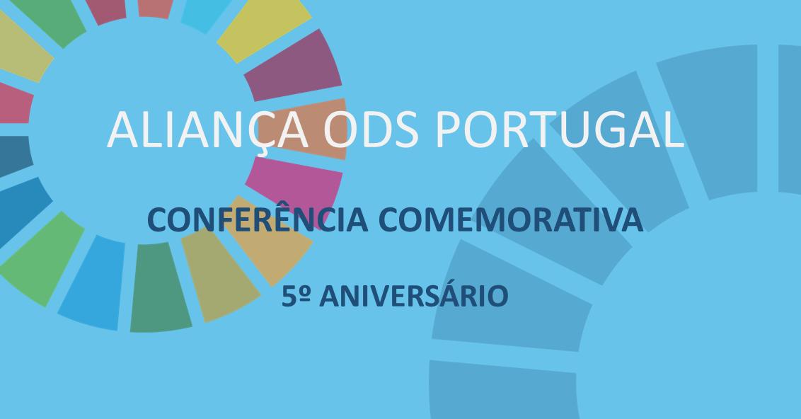 5.º Aniversário Aliança ODS Portugal